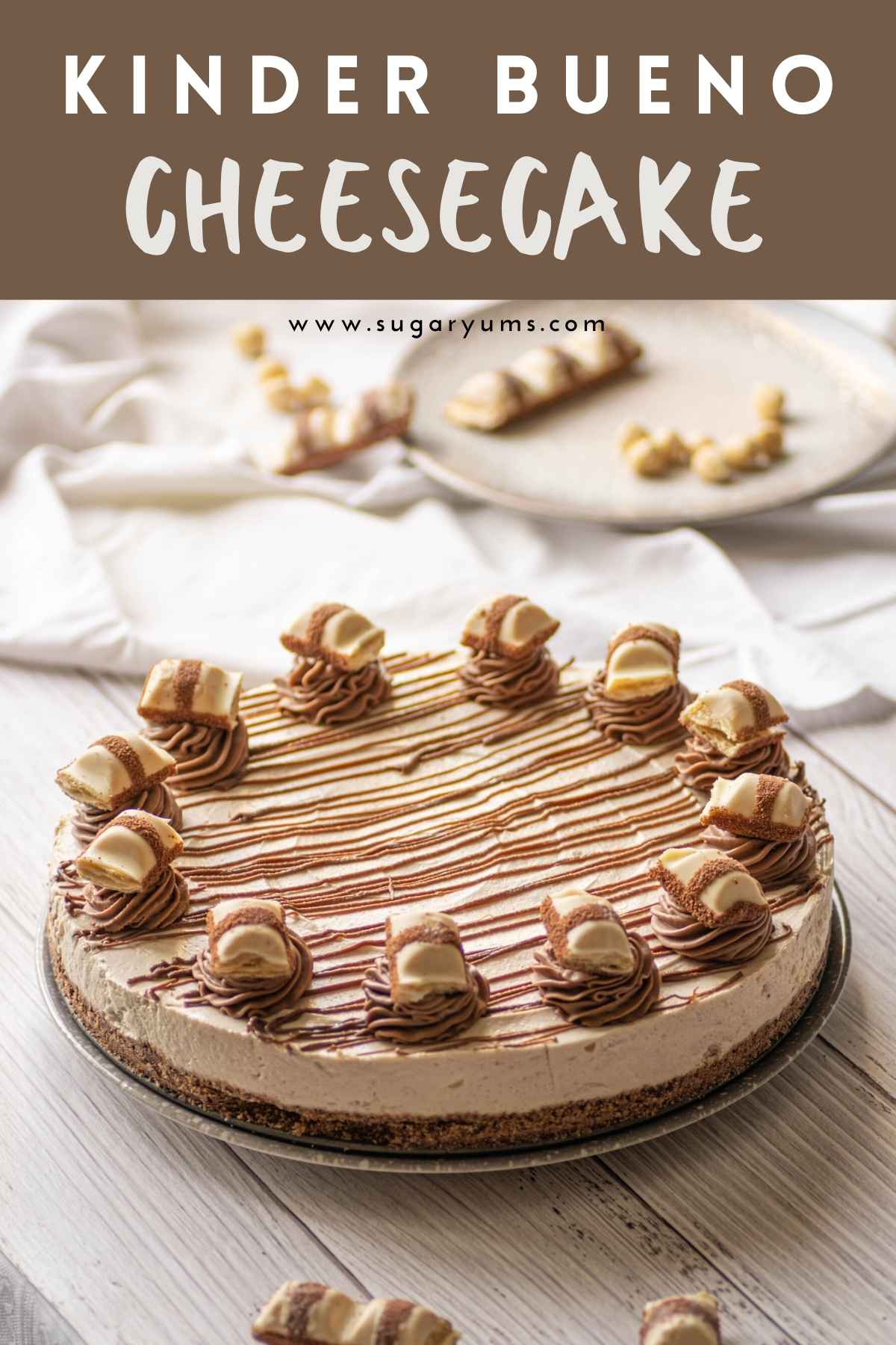 Kinder Bueno cheesecake with writing on top
